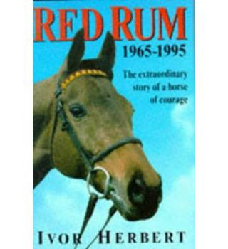 Red Rum 1965-1995 - Ivor Herbert - Signed Copy