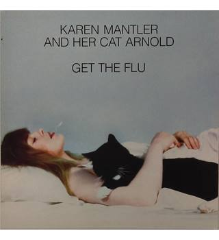Get the Flu - Karen Mantler and her Cat Arnold