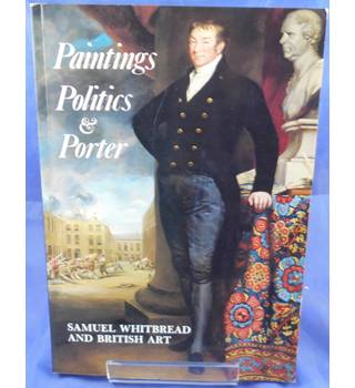Paintings, politics & porter