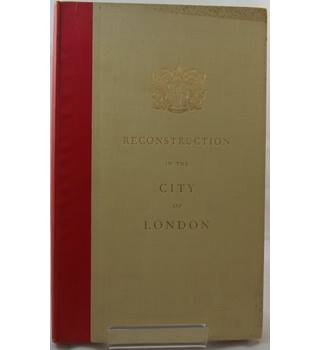 Report on Post-War Reconstruction in the City of London 1944