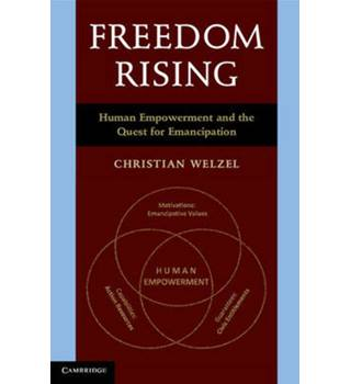 Freedom Rising - Human Empowerment and the Contemporary Quest for Emancipation