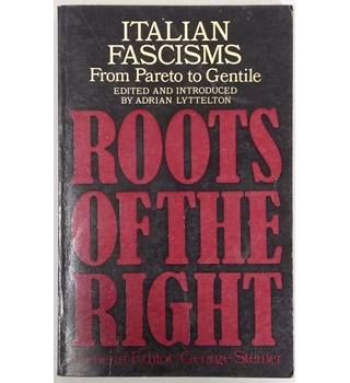 Italian fascisms, from Pareto to Gentile