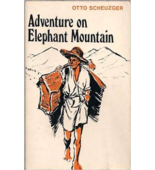 Adventure On Elephant Mountain