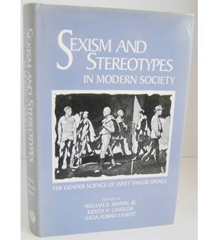 Sexism and Stereotypes in Modern Society - The Gender Science of Janet Taylor Spence