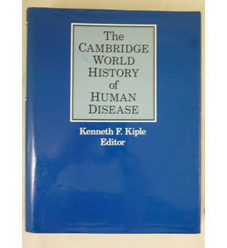 The Cambridge World History of Human Disease