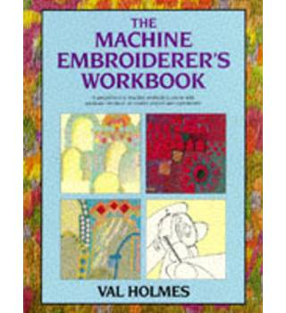 The machine embroiderer's workbook
