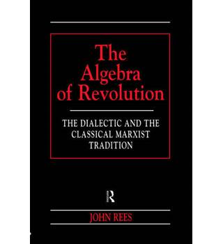 The Algebra of Revolution