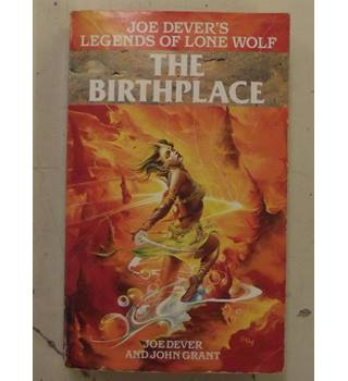 The Birthplace; Book 7 in The Legends of Lone Wolf Series