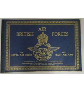 British Air Forces: The Royal Air Force and the Fleet Air Arm