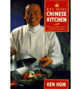 Ken Hom's Chinese kitchen