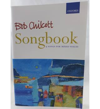 Bob Chilcott - Songbook.  9 songs for mixed voices.