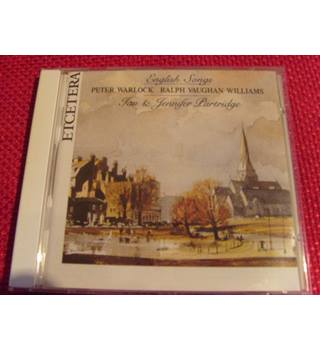 English Songs, Peter Warlock and Ralph Vaughan Williams, Ian & Jennifer Partridge, ECETERA KTC1078