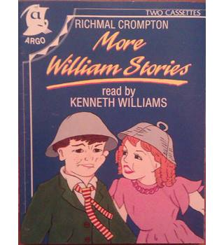 Richmal Crompton: More Just William Stories (Audio Cassettes) read by Kenneth Williams