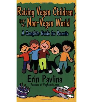 Raising Vegan Children in a Non-Vegan World