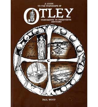 A Guide to the Townscape of Otley