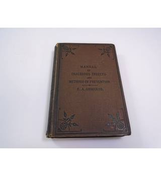 Manual of Injurious Insects and Methods of Prevention