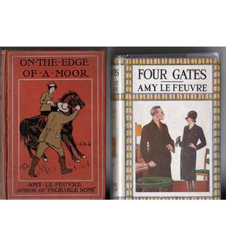 Four Gates & On the Edge of a Moor / 2 books by Amy Le Feuvre