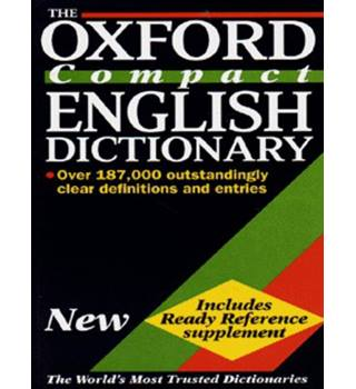 The Oxford compact English dictionary