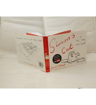 Simon's Cat in his very own book by Simon Tofield publ Canongate Books 2009