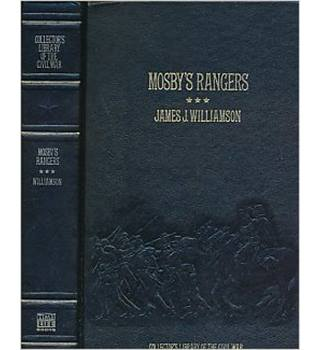 Mosby's Rangers; A Record Of The Operations Of The Forty-Third Battalion Virginia Cavalry Etc.