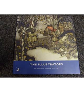 The Illustrators, The British Art of Illustration 1800-2002, by David Wootton, publ by Chris Beetles, 2002, illus colour & b&w