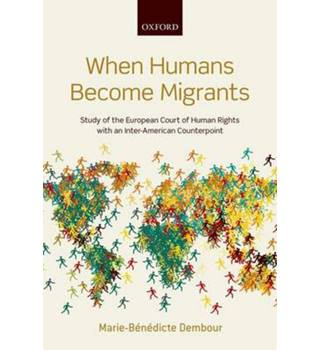When humans become migrants  Study of the European Court of Human Rights