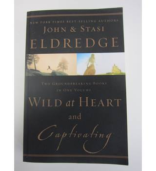 Wild at Heart - and - Captivating