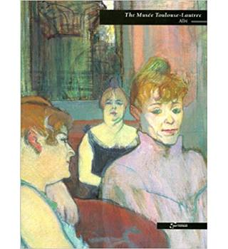 The Musee Toulouse-lautrec