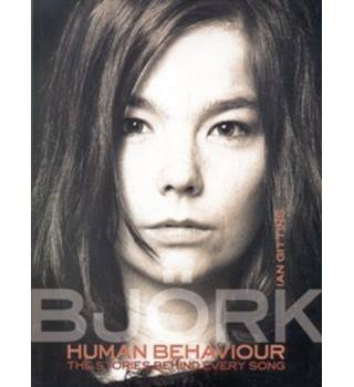 Bjork Human Behaviour - The Stories Behind Every Song