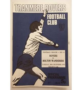 Tranmere Rovers v Bolton Wonderers. 26th December 1972