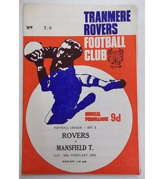 Tranmere Rovers v Mansfield Town. 28th February 1970
