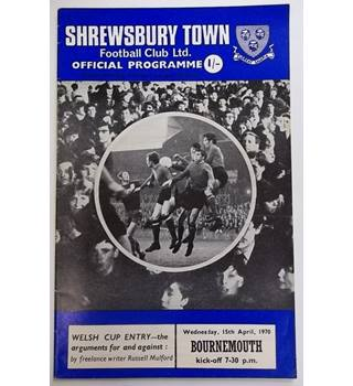 Shrewsbury Town v Bournemouth. 15th April 1970