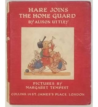 Hare Joins the Home Guard by Alison Uttley [1949, reprint]