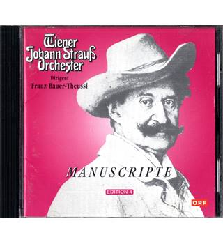 Manuscripte Edition 4 - Wiener Johann Strauss Orchester conducted by Franz Bauer-Theussl