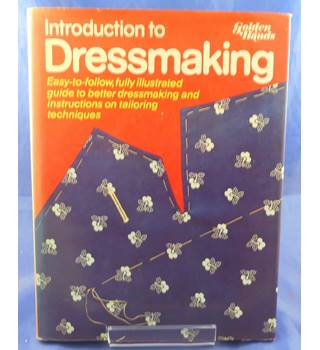 Introduction to Dressmaking (Golden Hands)