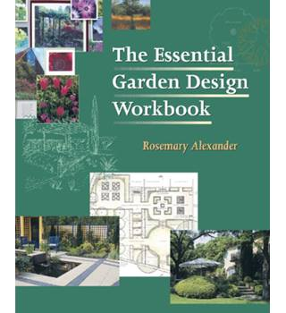 The essential garden design workbook