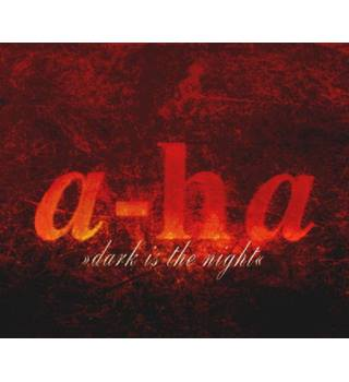 Dark is the Night (2 CD single set) A-ha
