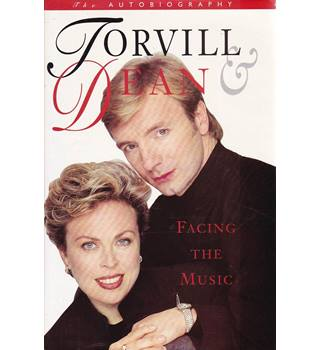 Facing the Music - Torville & Dean - Signed 1st Edition