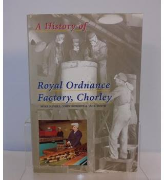 The History of Royal Ordanance Factory Chorley