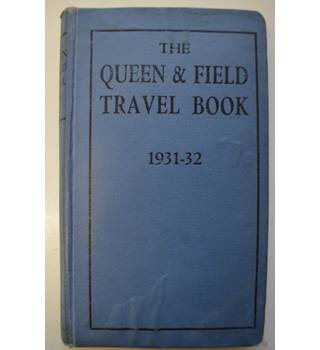 The Queen & Field Travel Book - 1931