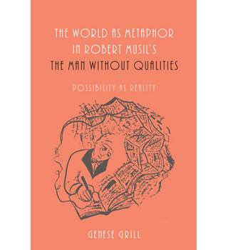 The world as metaphor in Robert Musil's 'The man without qualities'
