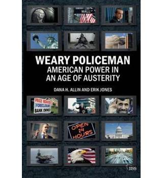 Weary policeman - American power in an age of austerity