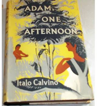 Adam, One Afternoon and Other Stories
