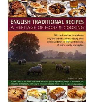 English Traditional Recipes A Heritage