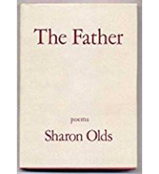 Olds, Sharon - The father