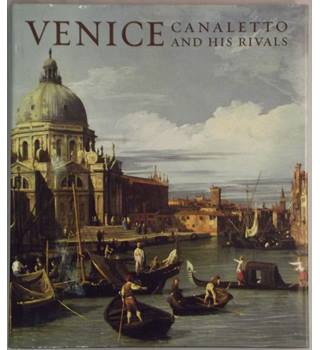 Venice, Canaletto and his Rivals