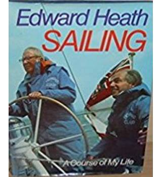 Sailing: A Course of My Life