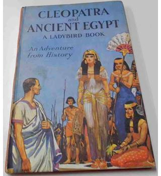 Cleopatra and Ancient Egypt Ladybird