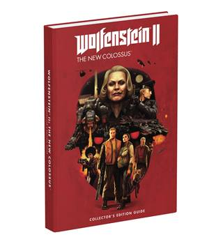Wolfenstein II: The New Colossus (Collector's Edition Strategy Guide)
