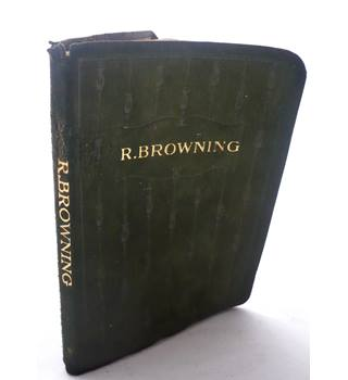 Moments with a Selection of Poems by Robert Browning